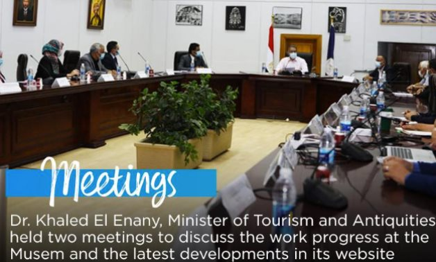 Egypt's tourism & antiquities min. held two meetings to discuss the work progress and at the GEM and the latest developments in its website - photo via Egypt's Min. of Tourism & Antiquities