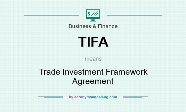 TIFA - Trade Investment Framework Agreement in Business & Finance - CC