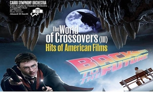: Hits of American Films: The World of Crossovers (III) - Sound of Egypt Orchestra official Facebook page